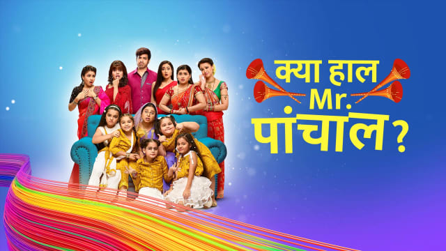Kya Haal, Mr  Paanchal Serial Full Episodes, Watch Kya Haal