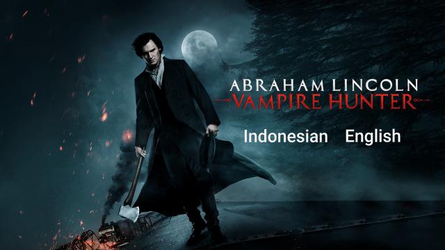 Abraham Lincoln Vampire Hunter Full Film English Action Film Di Disney Hotstar