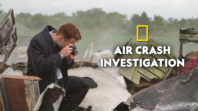 Air Crash Investigation Serial Full Episodes, Watch Air Crash