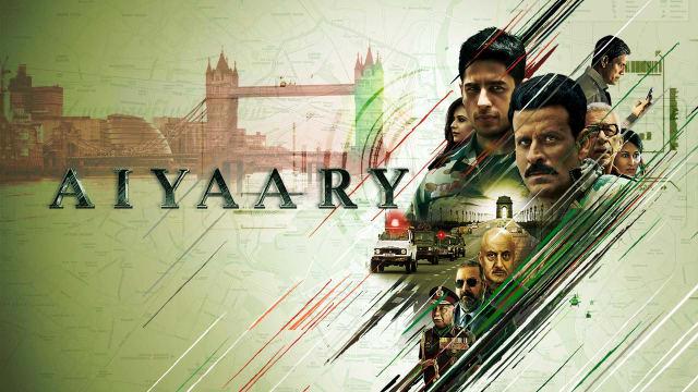 Aiyaary Full Movie Watch Aiyaary Film On Hotstar