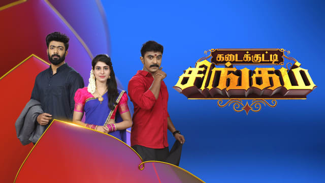 Kadaikutty Singam Serial Full Episodes, Watch Kadaikutty