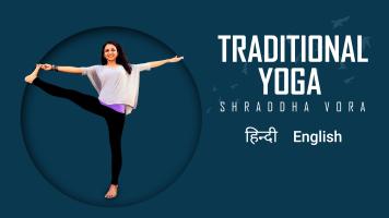 Traditional Yoga with Shraddha Vora