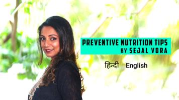 Preventive Nutrition Tips By Sejal Vora