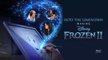 Into the Unknown: Making Disney Frozen II