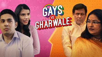 Gays Vs Gharwale
