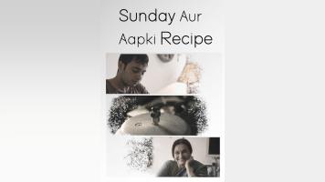 Sunday Aur Aapki Recipe