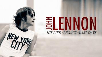 20/20 Presents: John Lennon: His Life, His Legacy, His Last Days