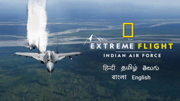 Extreme Flight: The Indian Air Force