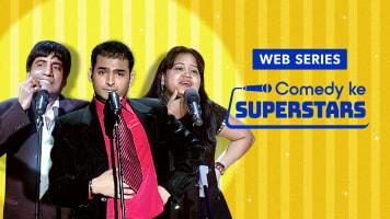 Web Series - Comedy Ke Superstars