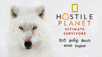 Hostile Planet: Ultimate Survivors