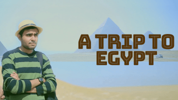 A Trip To Egypt