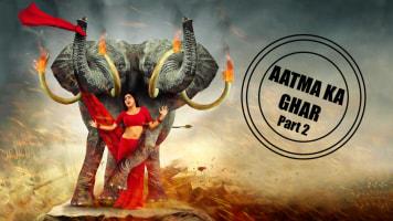 Aatma Ka Ghar 2