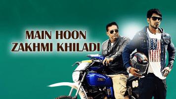 Main Hoon Zakhmi Khiladi