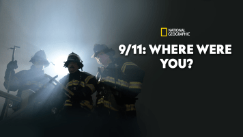 9/11: Where Were You?