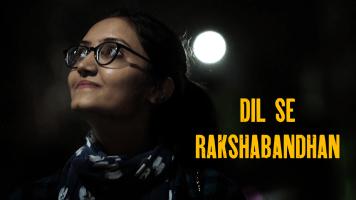 Dil Se Raksha Bandhan