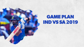 Game Plan - IND vs SA 2019