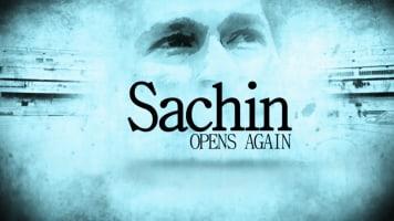 Sachin Opens Again
