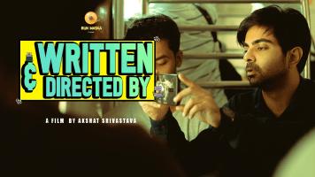 Written & Directed By