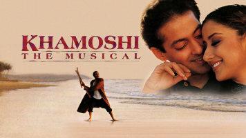 Khamoshi The Musical
