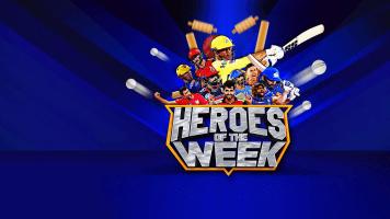 Heroes of the Week
