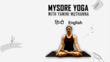 Mysore Yoga with Yamini Muthanna