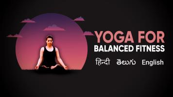 Yoga for Balanced Fitness