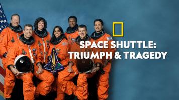Space Shuttle - Triumph & Tragedy
