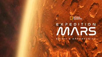 Expedition Mars: Spirit & Opportunity