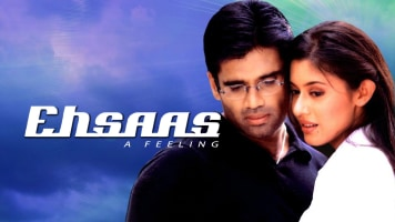 Ehsaas: The Feeling