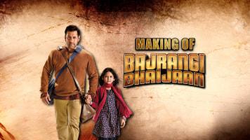 The Making Of Bajrangi Bhaijaan