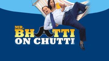 Mr.Bhatti on Chutti