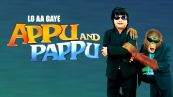 Lo Aa Gaye Appu Aur Pappu