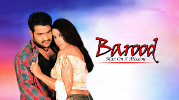 Barood - Man On A Mission