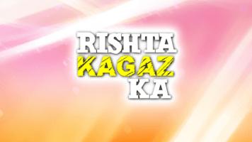 Rishta Kagaz Ka