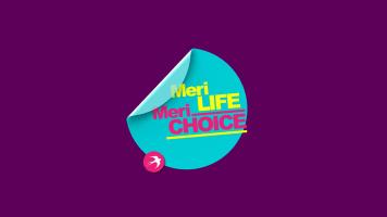 Meri Life Meri Choice