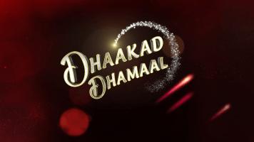 Dhaakad Dhamaal
