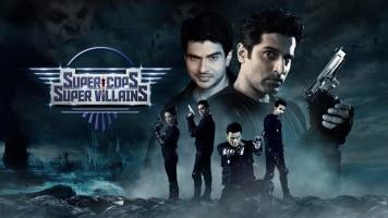 Super Cops Vs Super Villains